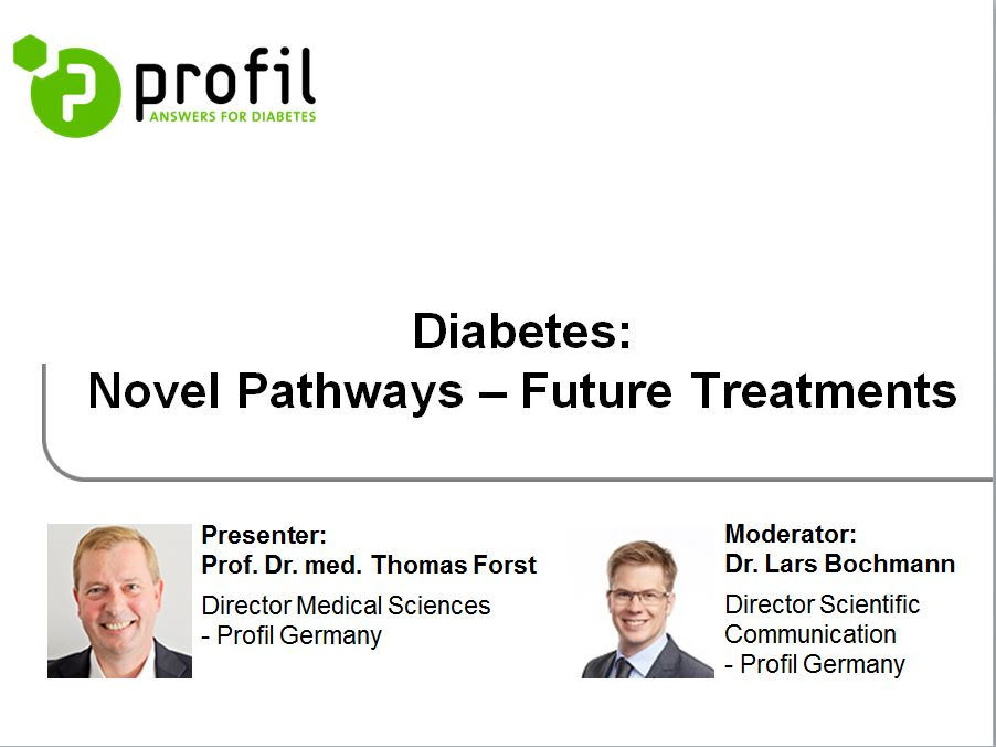 Diabetes: Novel Pathways - Future Treatments